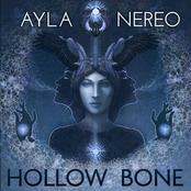 Ayla Nereo: Hollow Bone