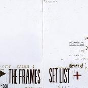 The Frames: Set List