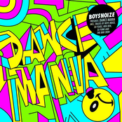 Boysnoize Presents: Dance Mania