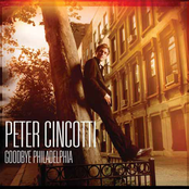 Peter Cincotti: Goodbye Philadelphia