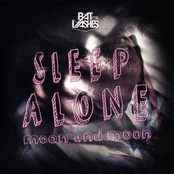 Sleep Alone/Moon and Moon