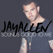 Jay Allen: Sounds Good to Me