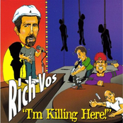 Rich Vos: I'm Killing Here