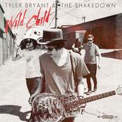 Tyler Bryant And The Shakedown: Wild Child