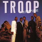 Troop: Attitude