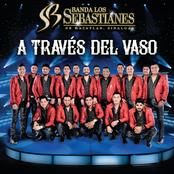 Banda Los Sebastianes: A Través Del Vaso