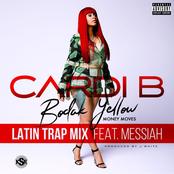Bodak Yellow (feat. Messiah) [Latin Trap Remix] - Single