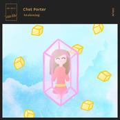 Chet Porter: Awakening