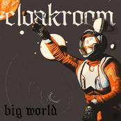 Cloakroom: Big World (Single)