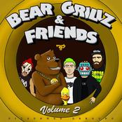 Bear Grillz: Bear Grillz & Friends Volume 2