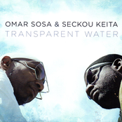 Omar Sosa: Transparent Water
