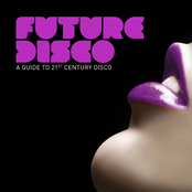 Future Disco - A Guide To 21st Century Disco