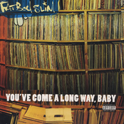 Fatboy Slim: You've Come A Long Way Baby