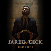 Jared Deck: Bully Pulpit