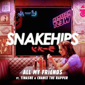 Snakehips: All My Friends (feat. Tinashe & Chance the Rapper)