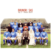 Brunori Sas - Vol. 2 - Poveri Cristi
