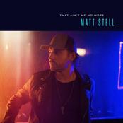 Matt Stell: That Ain't Me No More