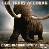 Les Trois Accords: Gros Mammouth Album Turbo