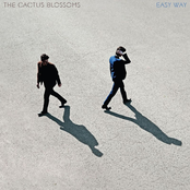 The Cactus Blossoms: Easy Way