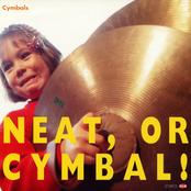 Neat, or Cymbal!