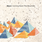 Mipso: Coming Down the Mountain