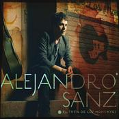 Alejandro Sanz: El tren de los momentos