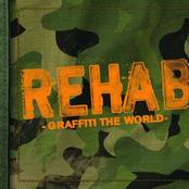 Rehab: Graffiti the World (Edited Version)