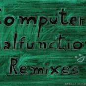 Computer Malfunction Remixes [EP]
