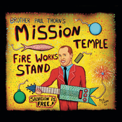 Paul Thorn: Mission Temple Fireworks Stand