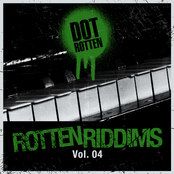 Rotten Riddims Volume 4