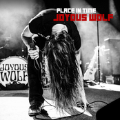 Joyous Wolf: Place In Time
