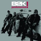 b2k: Pandemonium!