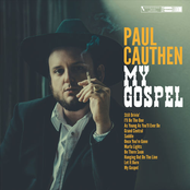 Paul Cauthen: My Gospel