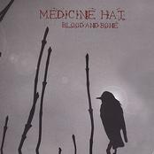 Medicine Hat: Blood and Bone