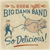 Reverend Peytons Big Damn Band: So Delicious