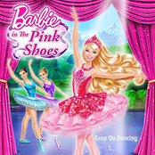 """Keep on Dancing (From """"Barbie in the Pink Shoes"""")"""