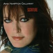 Ann Hampton Callaway: Signature