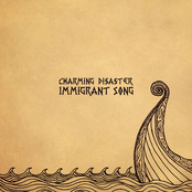 Charming Disaster: Immigrant Song