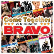 Come Togehter A Tribute to Bravo