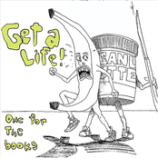 Get A Life: One For the Books