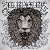 Young Guns: All Our Kings Are Dead