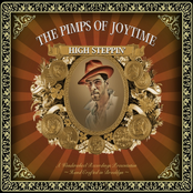 The Pimps Of Joytime: High Steppin