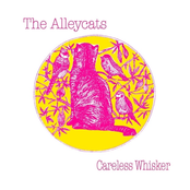 Alley Cats: Careless Whisker