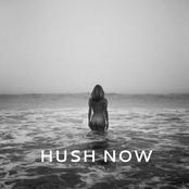 Hush Now