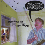 The Bastards: Welcome to the Royal