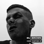 Eli Brown: Come Together