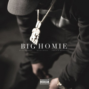 Big Homie (feat. Rick Ross & French Montana)