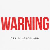Craig Stickland: Warning
