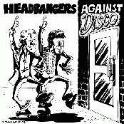 HEADBANGERS AGAINST DISCO VOL1