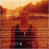 Washed Out: High Times